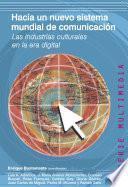 Hacia Un Nuevo Sistema Mundial De Comunicación