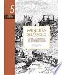 Historia Y Gobierno Del Territorio Minero
