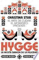 libro Hygge. El Arte De Cuidar El Momento Presente