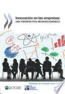 Innovación En Las Empresas Una Perspectiva Microeconómica