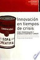 Innovación En Tiempos De Crisis