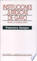 Instituciones Jurídicas De Gayo