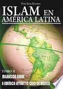 Islam En America Latina Tomo Ii
