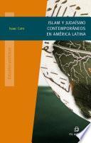 Islam Y Judaísmo Contemporáneo En América Latina