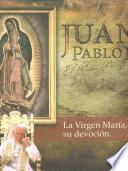 Juan Pablo Ii El Papa Peregrino