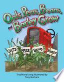 La Avena, Los Chícharros, Los Ejotes Y La Cebada Crecen (oats, Peas, Beans, And Barley Grow)
