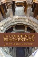 libro La Conciencia Fragmentada