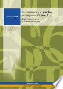 La Formación Y El Empleo De Los Jóvenes Españoles