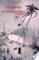 La Guerra De Los Mundos   H. G. Wells