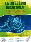 La Infección Nosocomial. Resistencias Bacterianas En Pacientes Crónicos