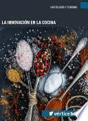 La Innovación En La Cocina