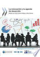 La Innovación Y La Agenda De Desarrollo