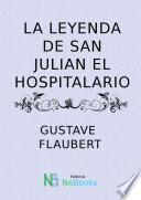 La Leyenda De San Julian El Hospitalario