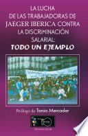 La Lucha De Las Trabajadoras De Jaeger Iberica Contra La Discriminación Salarial: Todo Un Ejemplo.