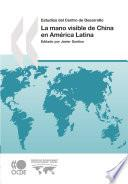 La Mano Visible De China En América Latina