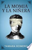 libro La Momia Y La Niñera