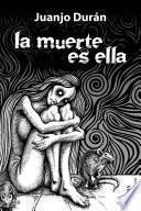 libro La Muerte Es Ella