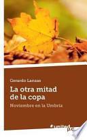 libro La Otra Mitad De La Copa