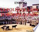 La Política Y Los Toros En España Ensayo