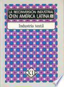 La Reconversión Industrial En América Latina, Xii