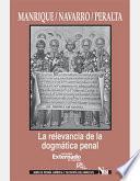 La Relevancia De La Dogmática Penal