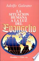La Situación Humana A La Luz Del Evangelio   Ciclo A