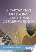 La Sonatina Op.205 Para Flauta Y Guitarra De Mario Castelnuovo Tedesco