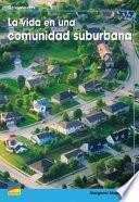 La Vida En Una Comunidad Suburbana