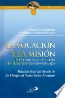 La VocaciÓn Y La MisiÓn