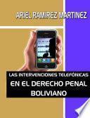 Las Intervenciones Telefonicas En El Derecho Penal Boliviano