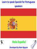 Learn To Speak Spanish For Portuguese Speakers