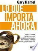 libro Lo Que Importa Ahora