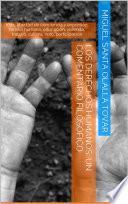 Los Derechos Humanos: Un Comentario Filosófico
