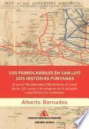 Los Ferrocarriles En San Luis. Dos Historias Puntanas.