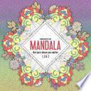 Mandala Libro Para Colorear Para Adultos 1, 2 & 3