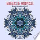 Mandalas De Mariposas Libro Para Colorear Para Adultos 1 & 2