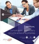 libro Manual. Comunicación, Asertividad Y Escucha Activa En La Empresa (adgd147po). Especialidades Formativas