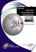 Manual Técnicas Avanzadas De Secretariado. Formación Para El Empleo