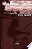 Más Allá Del Horizonte: Cony Dupont