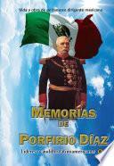 Memorias De Porfirio Díaz