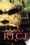Merrick (crónicas Vampíricas 7)