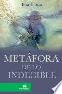 Metafora De Lo Indecible