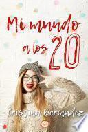 Mi Mundo A Los 20