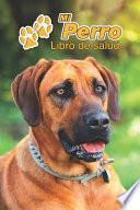 Mi Perro Libro De Salud