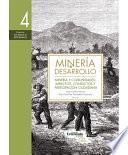 Minería Y Comunidades: Impactos, Conflictos Y Participación Ciudadana