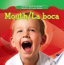 Mouth / La Boca