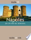 Nápoles. En Un Fin De Semana