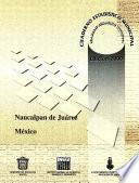 libro Naucalpan De Juárez Estado De México. Cuaderno Estadístico Municipal 2000
