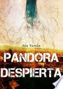 Pandora Despierta