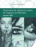 Panorama De Violencia Contra Las Mujeres En Morelos : Endireh 2011